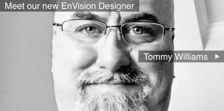 Tommy Williams EnVision Designer